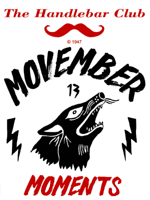 The Handlebar Club's Movember Moments - doing our part